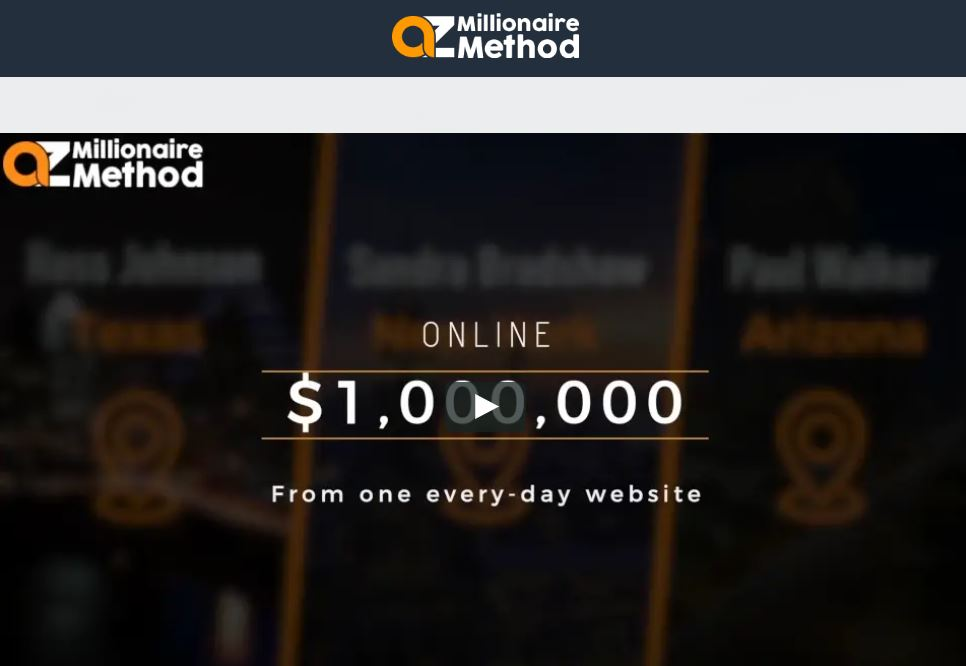AZ Millionaire Method Review : Scam or The Best Way to Make