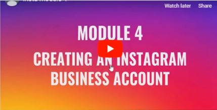 Module 4- Creating an Instagram Business Account