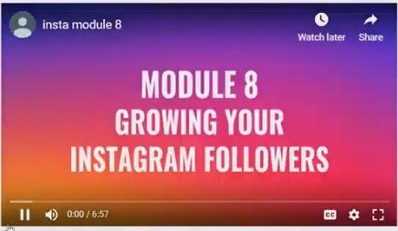 Module 8 - Growing Instagram Follower